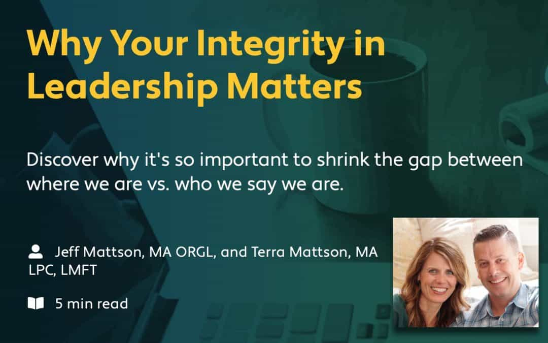 """Ministry Spark: """"Why Your Integrity in Leadership Matters"""""""