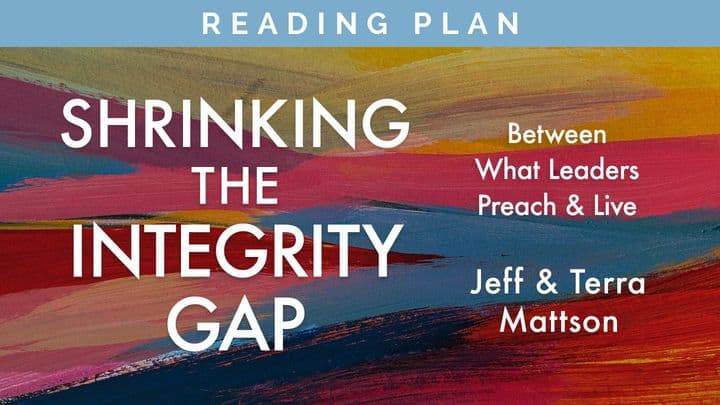 """NEW: YouVersion Reading Plan for """"Shrinking the Integrity Gap"""""""